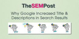Why Google Increased Title & Description Lengths in Search Results