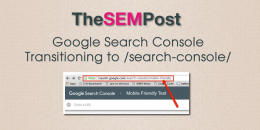 Google Search Console Transitioning to New /Search-Console/ URLs