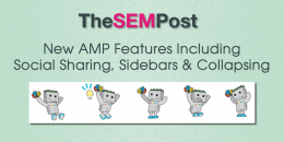New AMP Features Including Social Sharing, Sidebars & Collapsing Sections