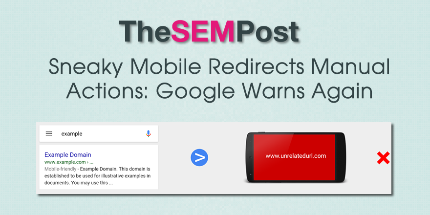 sneaky mobile redirects manual action