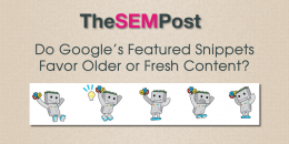 Do Google's Featured Snippets Prefer Older or Fresh Content?
