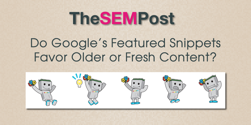 featured snippets older fresh