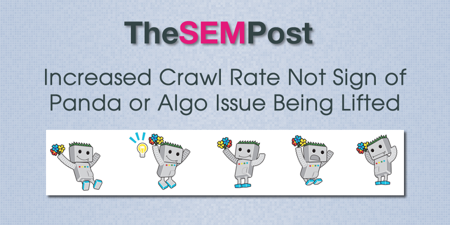 google crawl rate increase algo