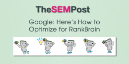 Google: Here's How to Optimize for Google's RankBrain