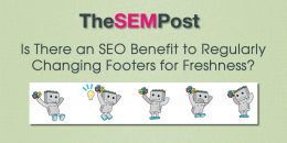 Is There an SEO Benefit to Regularly Changing Footers for Freshness?