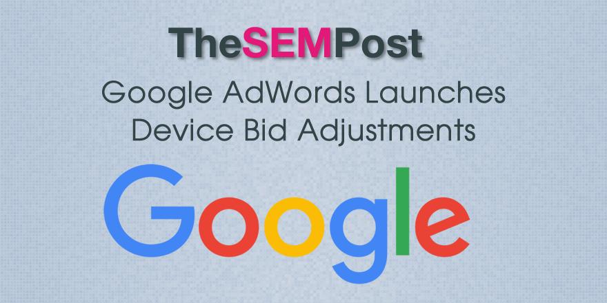 adwords device bid adjustments