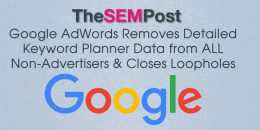 Google AdWords Removes Detailed Keyword Planner Data From All Non-Advertisers