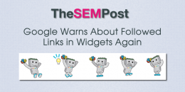 Google Warns About Followed Links in Widgets Again