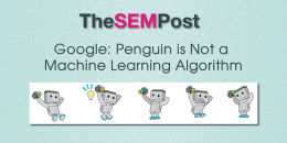Google: Penguin is Not a Machine Learning Algorithm