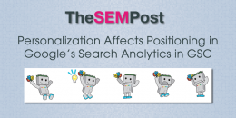 Personalization Affects Search Analytics Positioning in Google Search Console