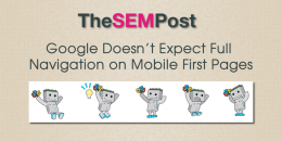 Google Doesn't Expect Full Navigation in Mobile First Pages