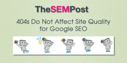 404s Do Not Affect Site Quality for Google SEO