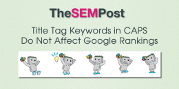 Title Tag Keywords in CAPS Do Not Impact Google Rankings
