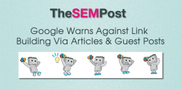 Google Warns Against Link Building Via Articles & Guest Posts