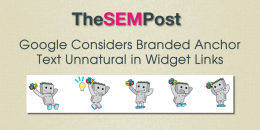 Google Considers Branded Anchor Text Unnatural in Widget Links