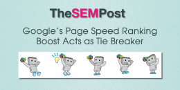 Google's Page Speed Ranking Boost Acts as Tie Breaker in Search Results