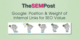 Google: Position & Weight of Internal Links for SEO Value