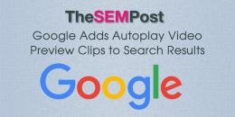 Google Adds Autoplay Video Preview Clips to Search Results