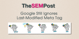 Google Still Ignores Last-Modified Meta Tag