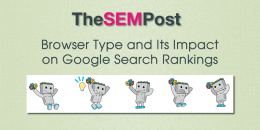 Browser Type and Its Impact Google Search Rankings