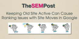Keeping Old Site Live Can Cause Site Move & Ranking Issues in Google