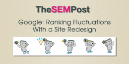 Google: Ranking Fluctuations With a Site Redesign