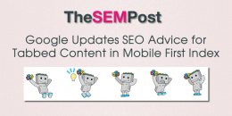 Google Updates SEO Advice for Tabbed Content in Mobile First