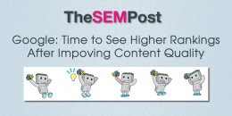 Google: Time to See Higher Rankings From Improving Content Quality
