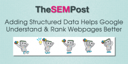 Adding Structured Data Helps Google Understand & Rank Webpages Better