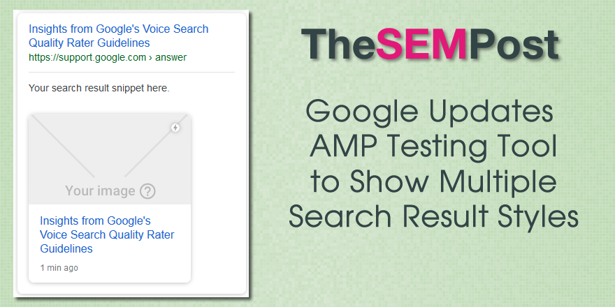 Google Updates AMP Testing Tool for Multiple AMP Styles & Submit AMP Page