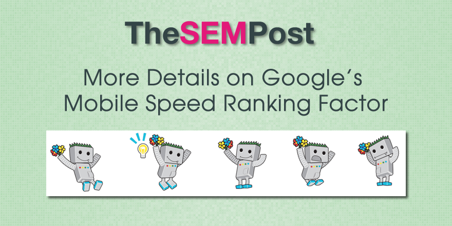 Google's Mobile Page Speed Update: Everything SEOs Need to Know