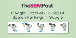 Google: Order of H Tags & Search Rankings in Google