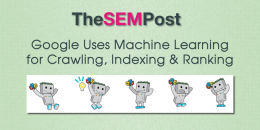 Google Uses Machine Learning for Crawling, Indexing & Ranking