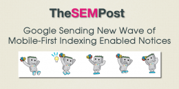 Google Sending New Wave of Mobile-First Indexing Enabled Notifications
