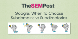 Google: When to Choose Subdirectories vs Subdomains
