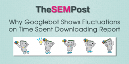 Why Googlebot Shows Fluctuations on Time Spent Downloading Page Report