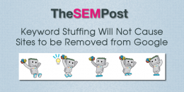 Keyword Stuffing Will Not Cause Sites to be Removed from Google