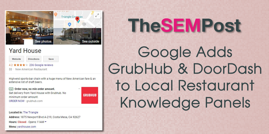 Google Adds GrubHub & DoorDash Ads to Local Knowledge Panel