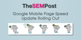 Google's Mobile Page Speed Update Rolling Out