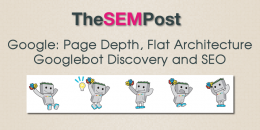 Google: On Page Depth, Flat Architecture, Googlebot Discovery and SEO