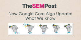 New Google Core Search Algo Update: What We Know